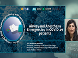 Airway and anesthesia emergencies in COVID-19 patients | Anupama Wadwa