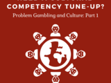 June 14th @ 12noon Need a Cultural Competency Tune-Up? Updates for Gambling Disorder and Mental Health Prevention and Treatment (1.0 OASAS, SW, LMHC)