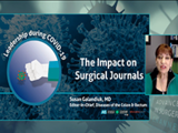 The impact on surgical journals | Susan Galandiuk