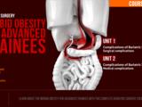 MORBID OBESITY FOR ADVANCED TRAINEES